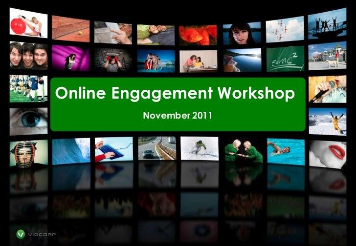 Online Engagement Workshop         November 2011               1