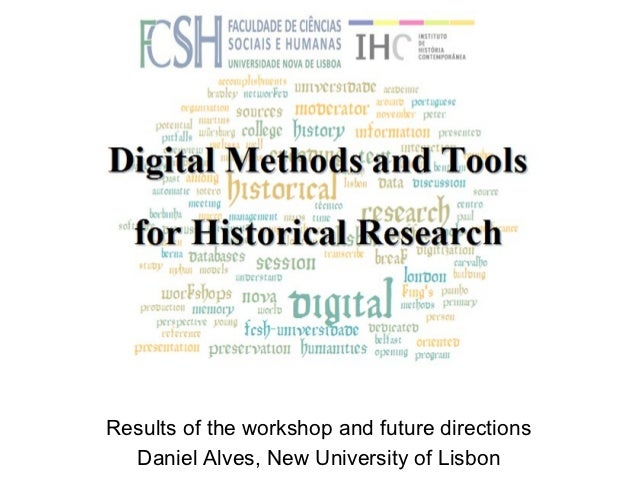 Daniel Alves, Digital Methods and Tools: results and future needs