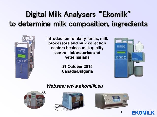 "1 Digital Milk Analysers ""Ekomilk"" to determine milk composition, ingredients Introduction for dairy farms, milk processor..."