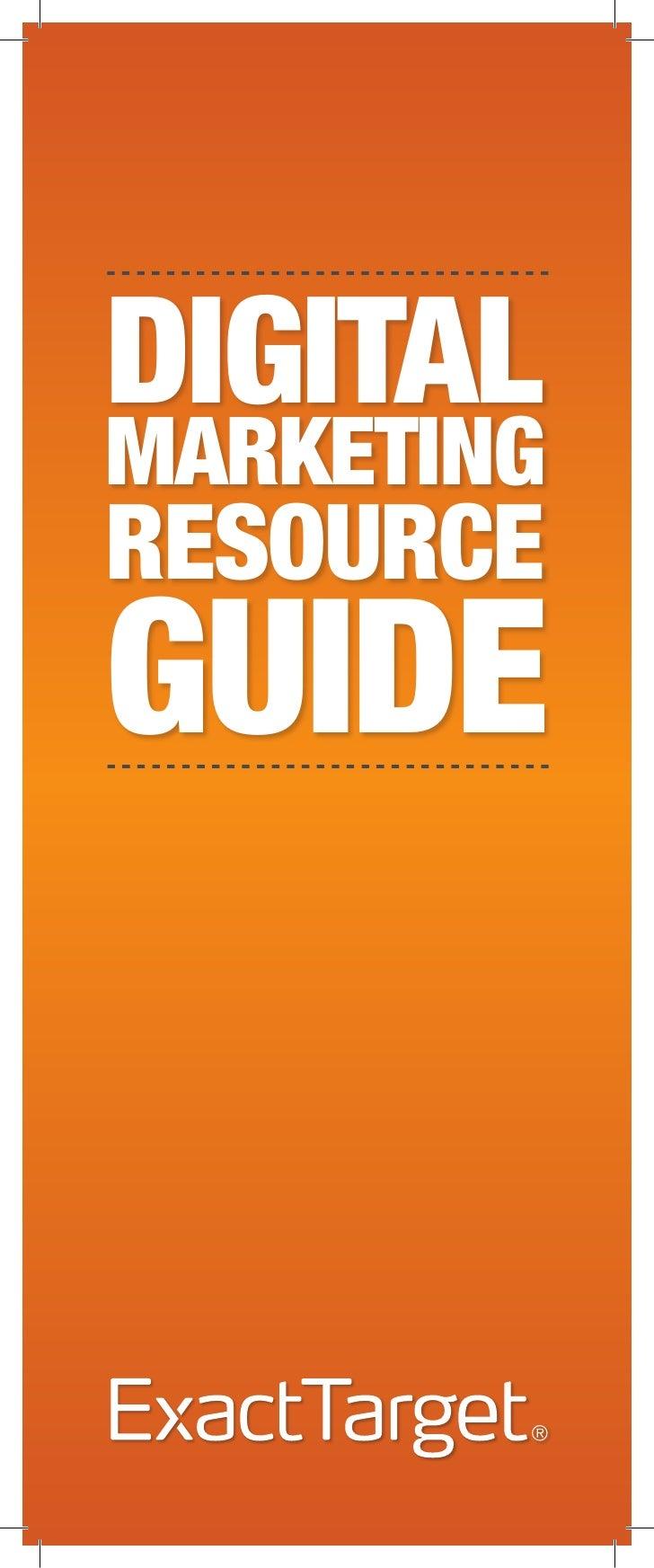 DIGITAL MARKETING RESOURCE GUIDE    DIGITAL  MARKETING  RESOURCE  GUIDE