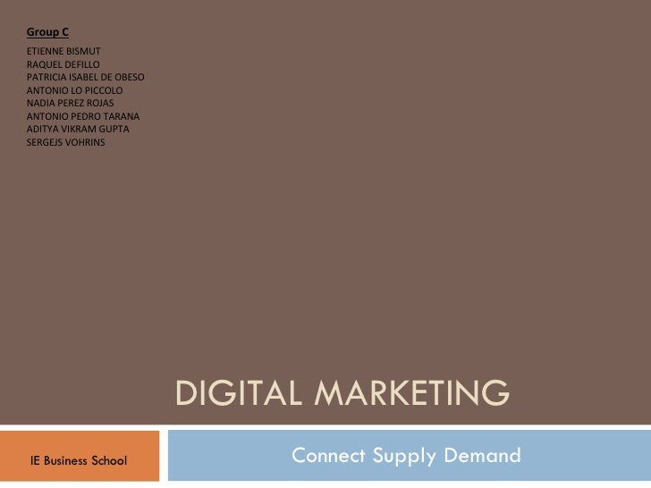 Digital marketing - Connecting demand and supply