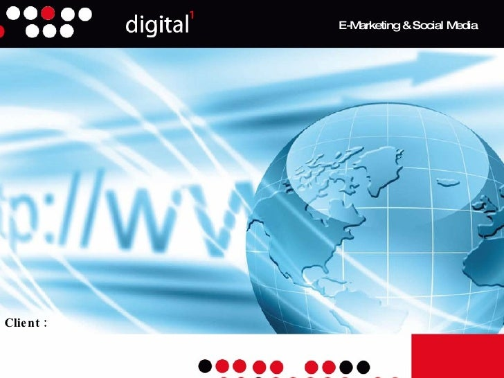 Client :  E-Marketing & Social Media