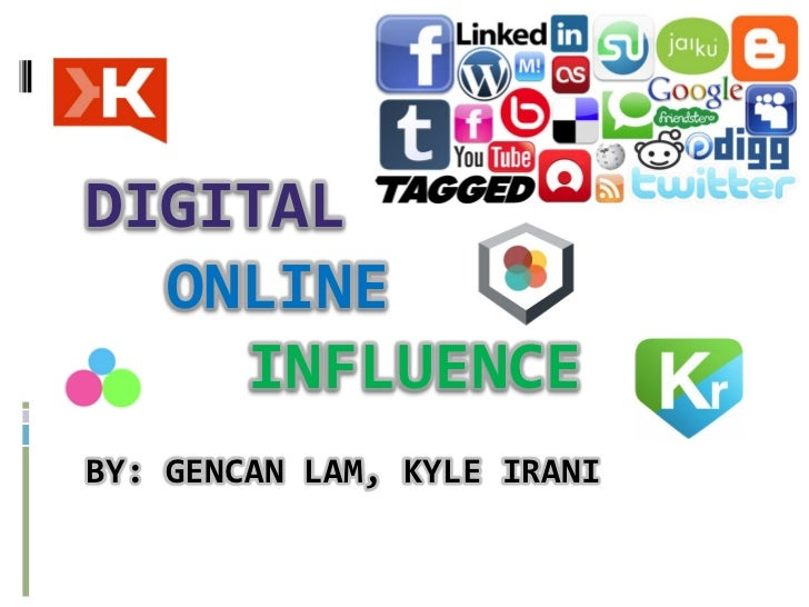 Digital Online Influence