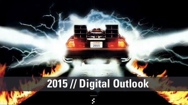 2015 // Digital Outlook 2015