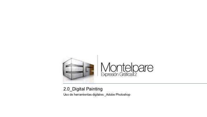 2.0_Digital Painting Uso de herramientas digitales _Adobe Photoshop