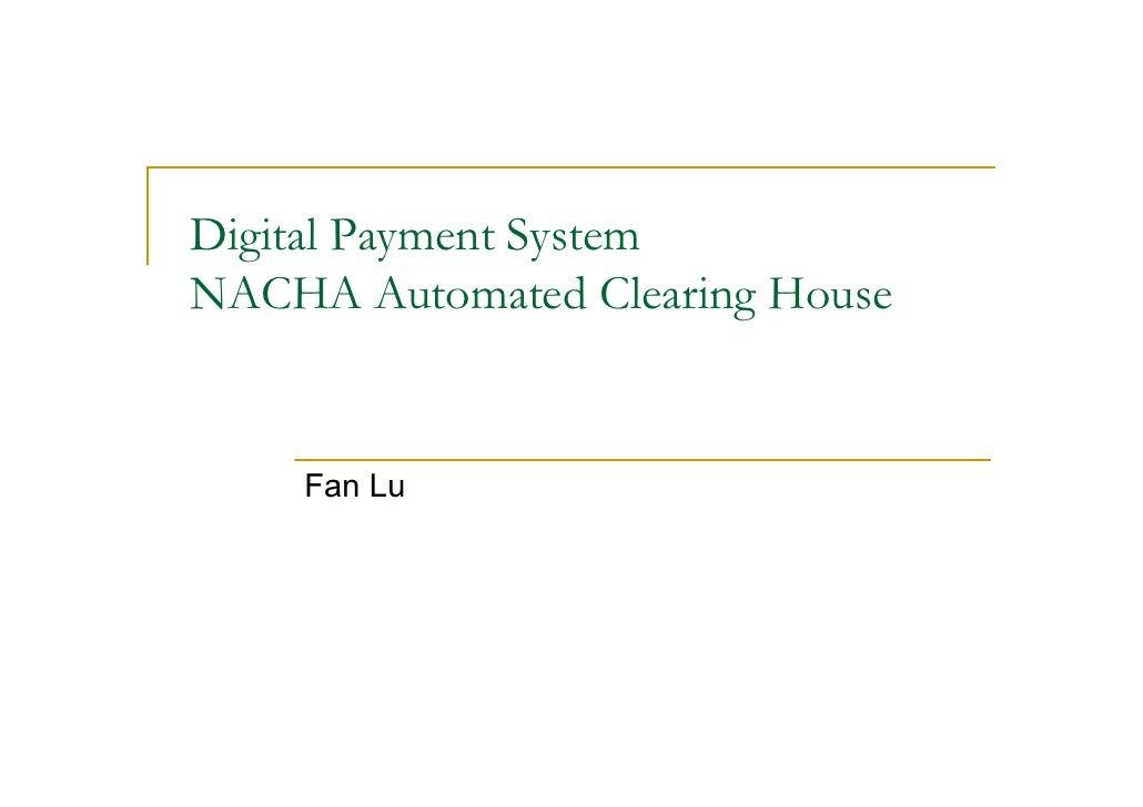 Digital Payment System   ACH