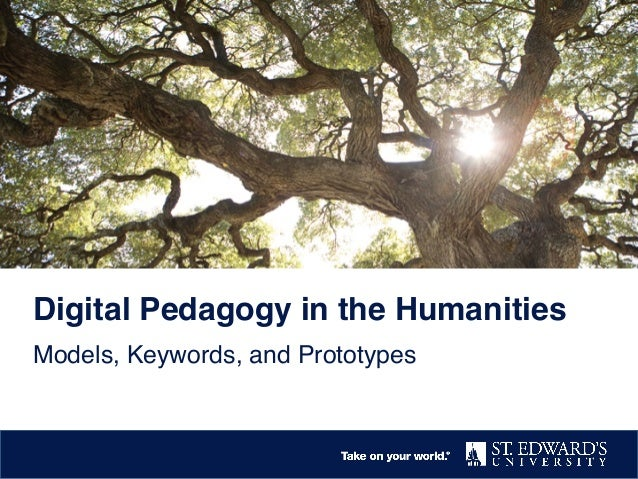 Digital pedagogy in the Humanities: Models, Keywords, Prototypes