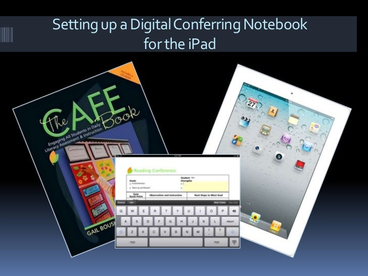 Setting up a Digital Conferring Notebook for the iPad<br />