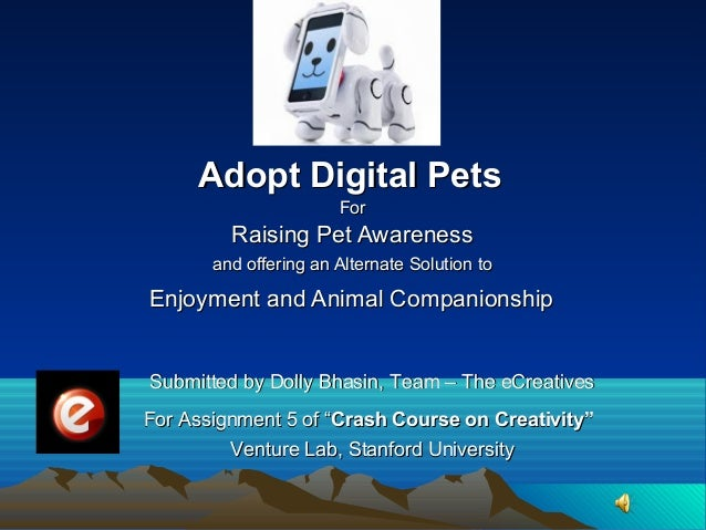ForForRaising Pet AwarenessRaising Pet Awarenessand offering an Alternate Solution toand offering an Alternate Solution to...
