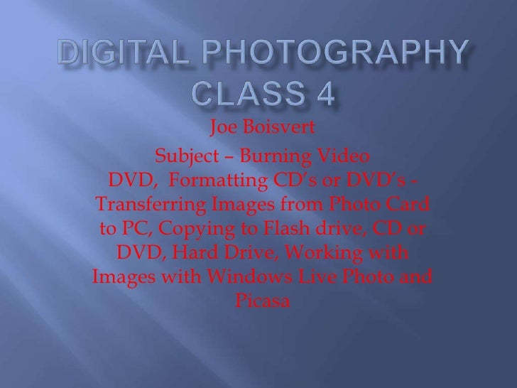 Digital Photography Class 4