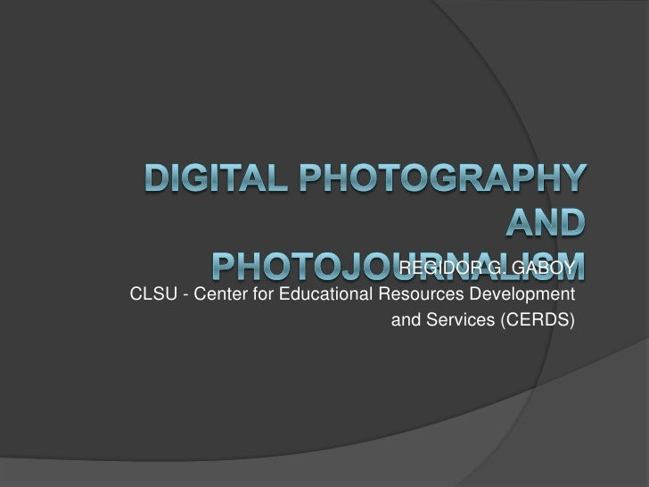 REGIDOR G. GABOYCLSU - Center for Educational Resources Development                               and Services (CERDS)