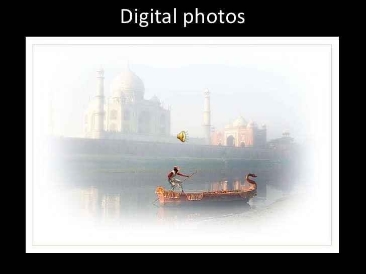 Digital photos<br />