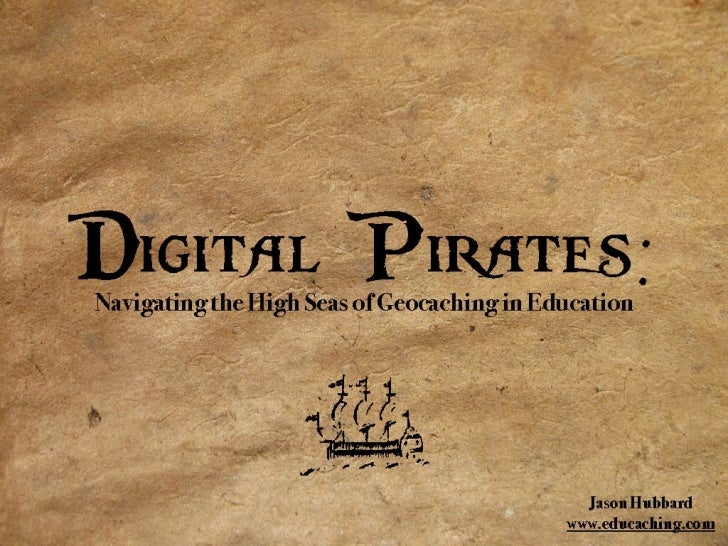 Digital Pirates Educaching Presentation