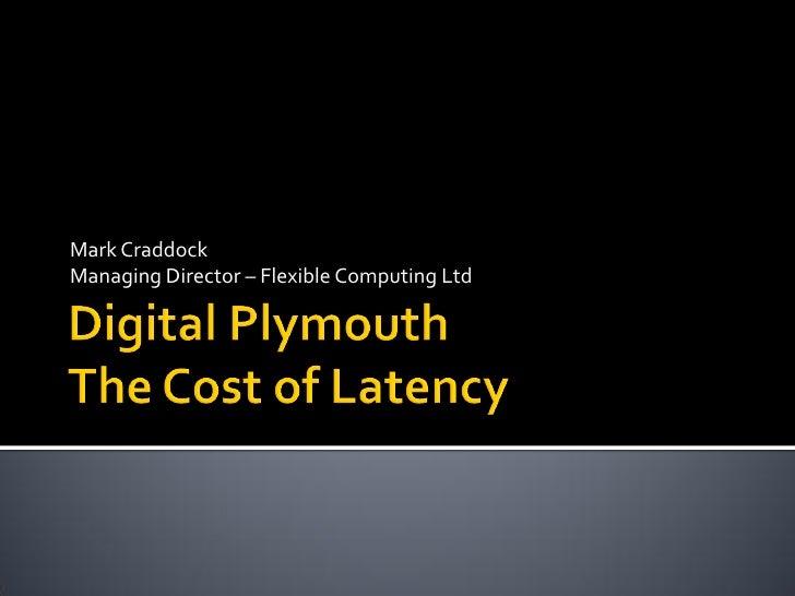 Digital Plymouth   Latency – V0.1