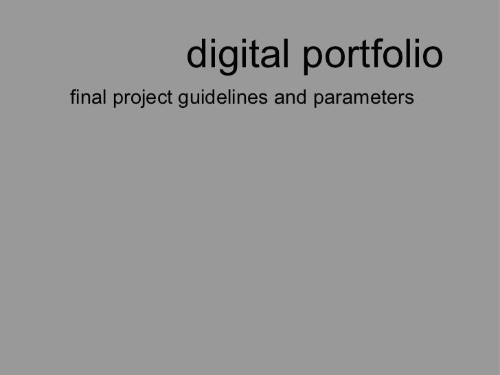 digital portfolio final project guidelines and parameters