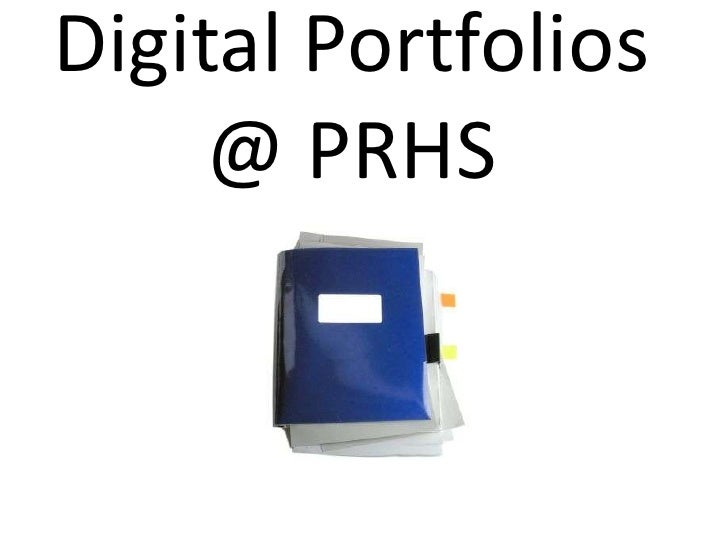 Digital Portfolios At Prhs