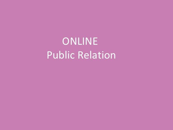 ONLINE  Public Relation