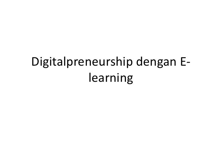 Digitalpreneurshipdengan E-learning<br />