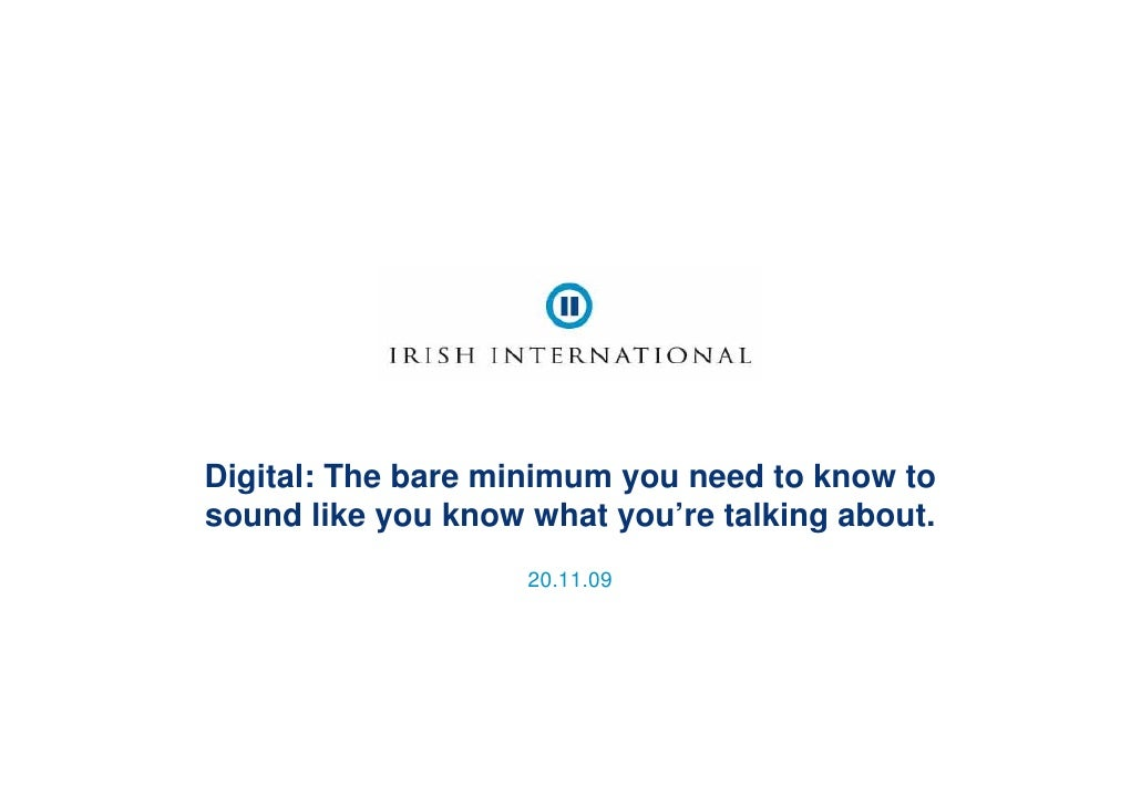 Digital: The bare minimum you need to know to sound like you know what you're talking about.
