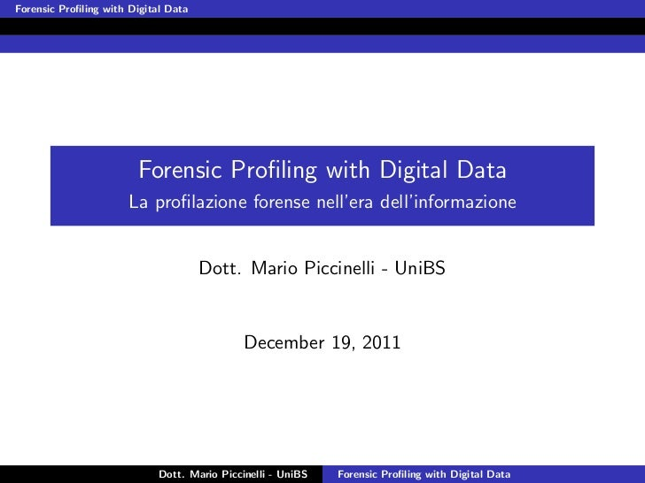 Forensic Profiling with Digital Data                        Forensic Profiling with Digital Data                       La pr...