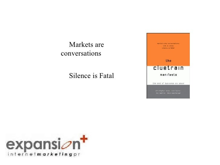 The Power of Voice Markets are conversations Silence is Fatal