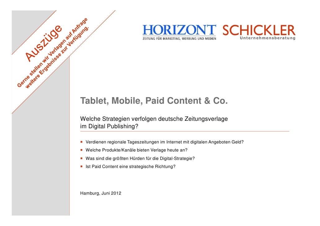 Tablet, Mobile, Paid Content & Co.Welche Strategien verfolgen deutsche Zeitungsverlageim Digital Publishing?  Verdienen re...