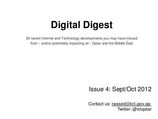 Digital Digest 30 recent Internet and Technology developments you may have missed from – and/or potentially impacting on -...