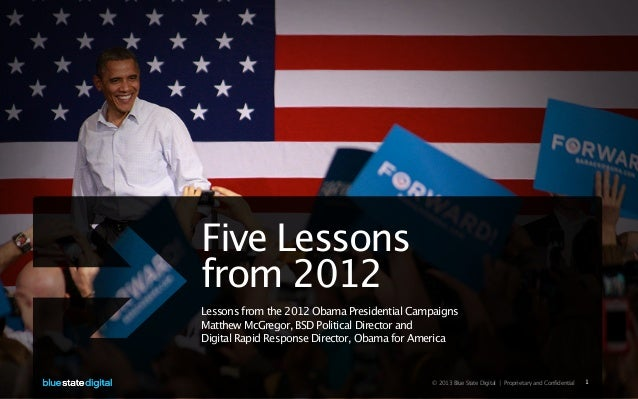 Five Lessonsfrom 2012Lessons from the 2012 Obama Presidential CampaignsMatthew McGregor, BSD Political Director andDigital...