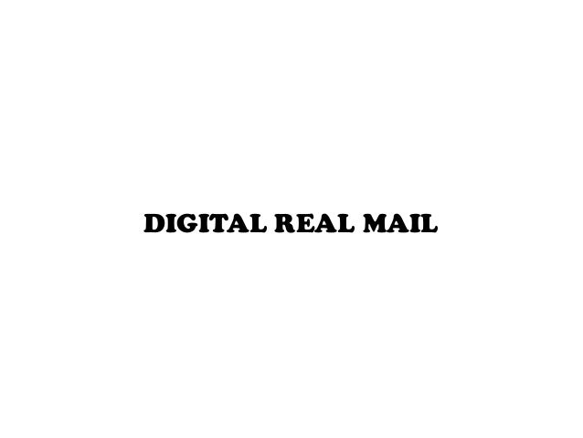 Digital real mail