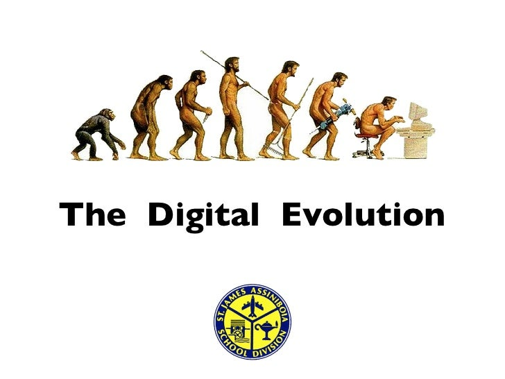 The Digital Evolution