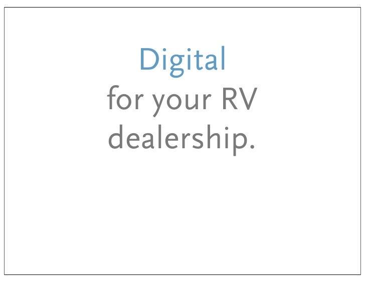 Digitalfor your RVdealership.