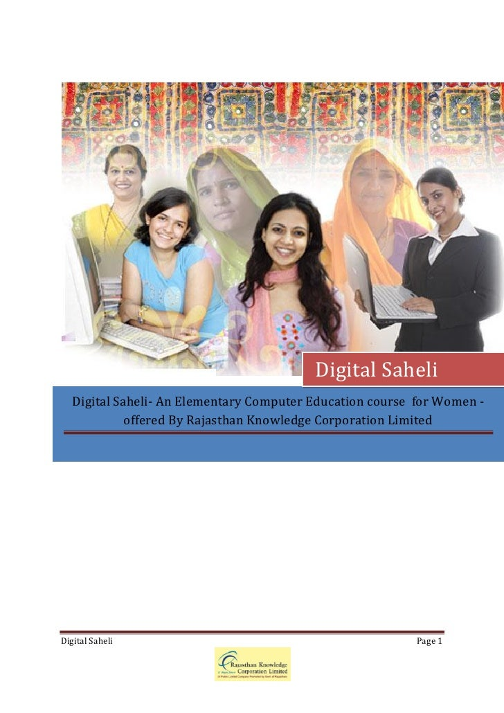 Digital Saheli   Digital Saheli- An Elementary Computer Education course for Women -             offered By Rajasthan Know...