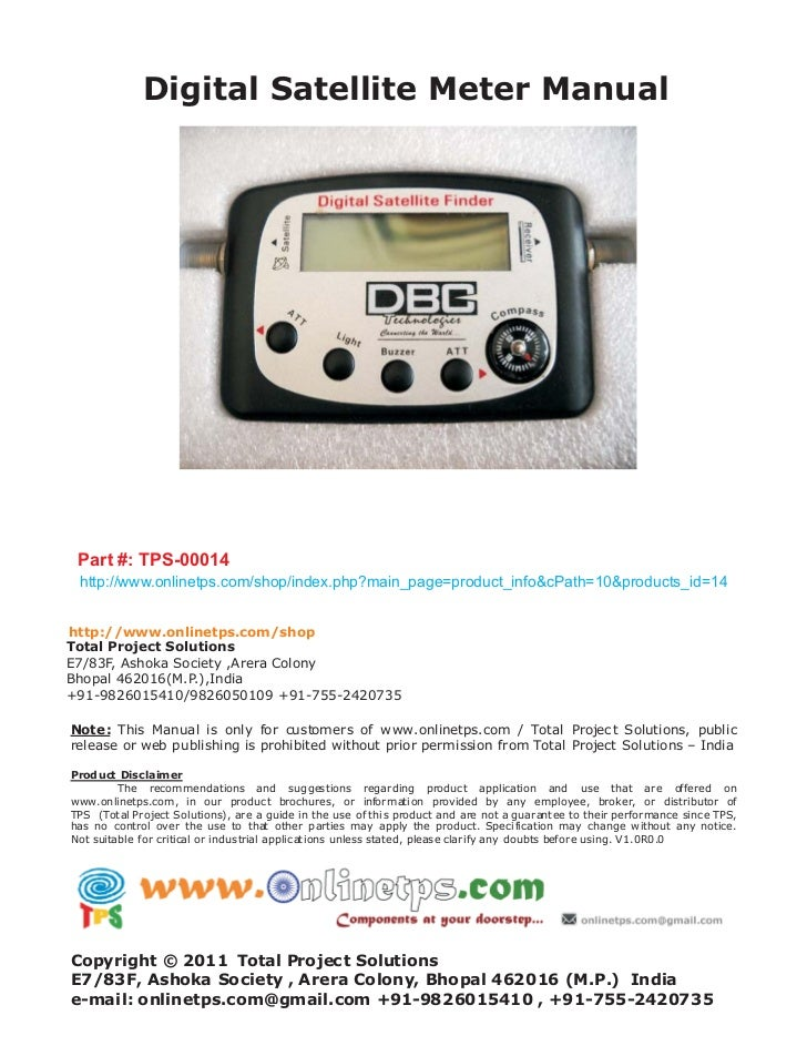 Digital Satellite Meter Manual Part #: TPS-00014 http://www.onlinetps.com/shop/index.php?main_page=product_info&cPath=10&p...