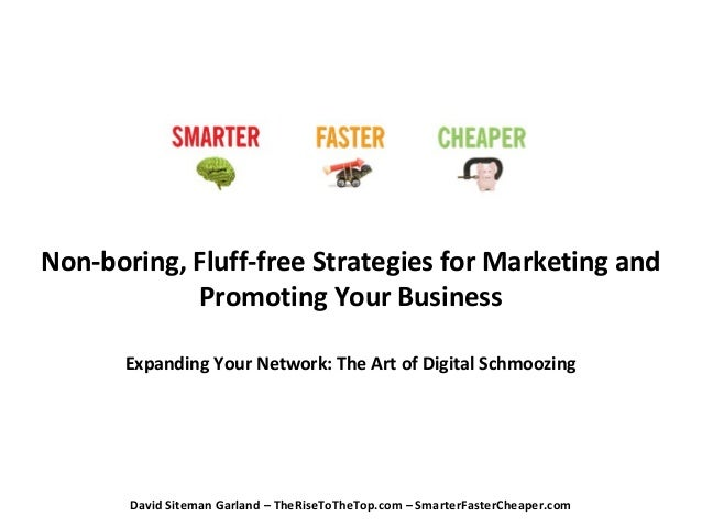 Non-boring, Fluff-free Strategies for Marketing and Promoting Your Business Expanding Your Network: The Art of Digital Sch...