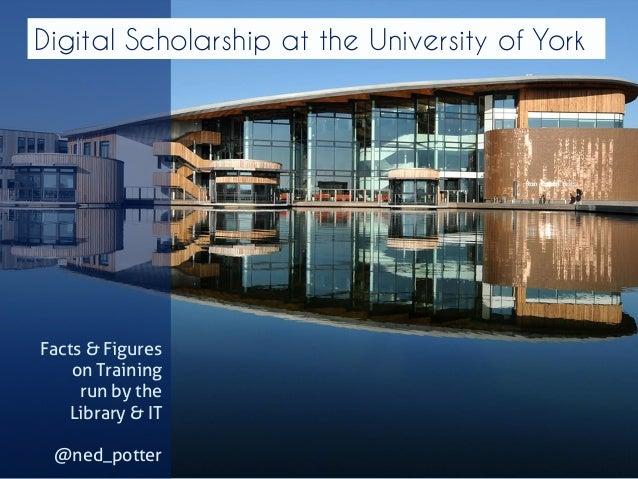 Digital Scholarship at York