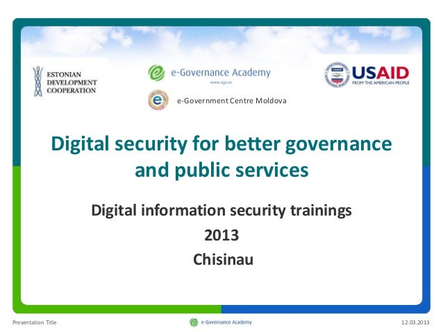 e-Government Centre Moldova               Digital security for better governance                         and public servic...