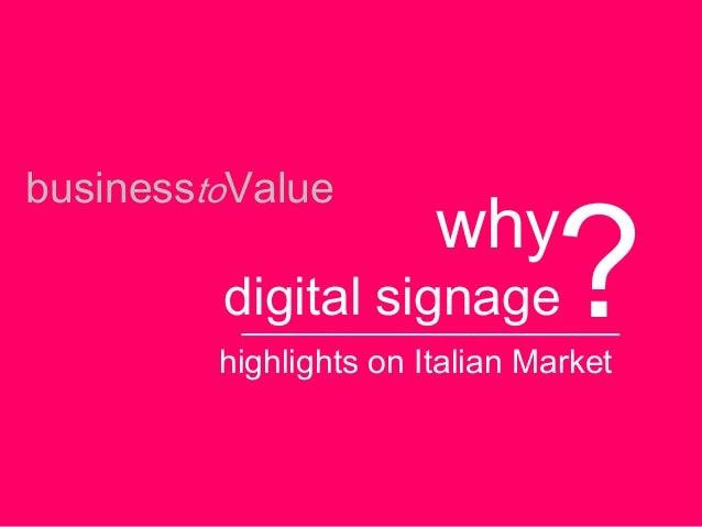 businesstoValuewhydigital signagehighlights on Italian Market?
