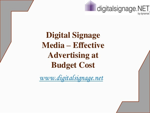 Digital signage media – effective advertising at budget cost