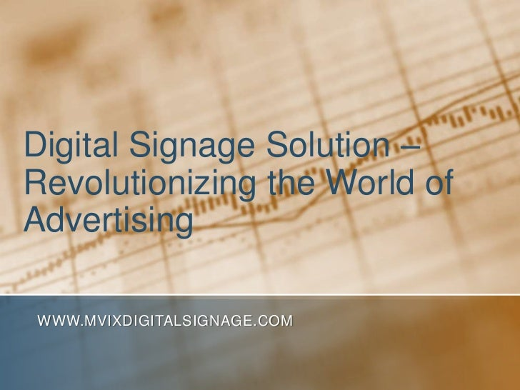 Digital Signage Solution – Revolutionizing the World of Advertising