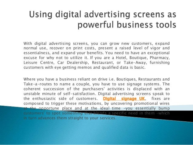 With digital advertising screens, you can grow new customers, expandnormal use, recover on print costs, present a raised l...