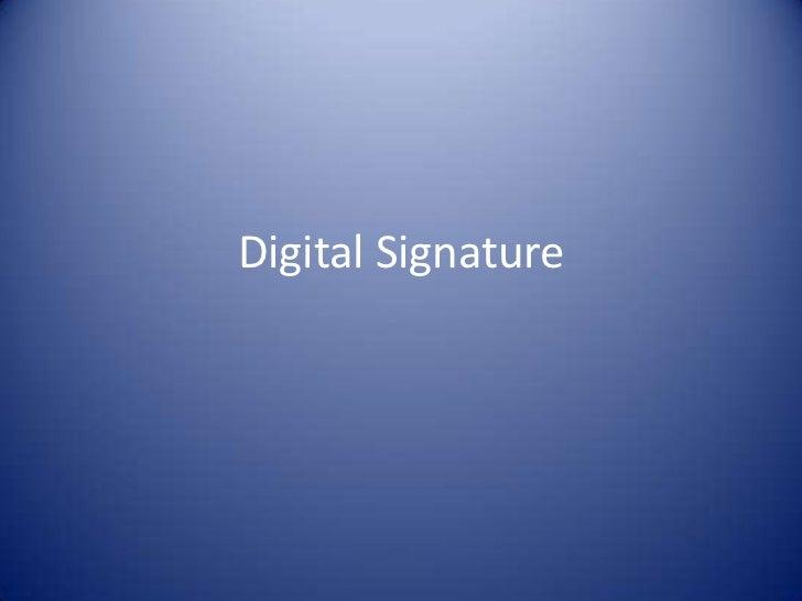 Digital Signature<br />