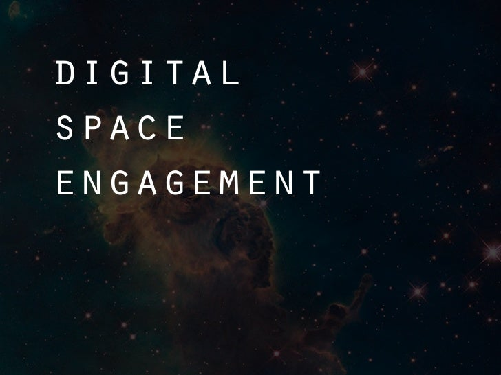 digital space engagement