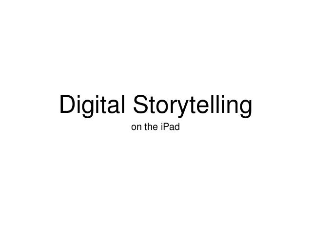 Digital Storytelling on the iPad