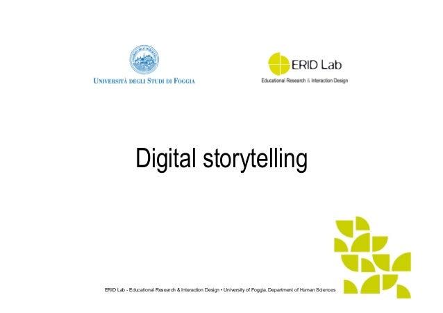 ERID Lab - Educational Research & Interaction Design • University of Foggia, Department of Human Sciences Digital storytel...