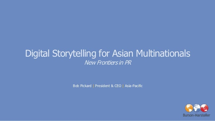Digital Storytelling for Asian Multinationals