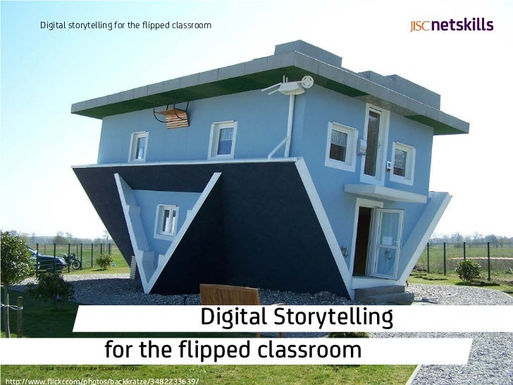 Digital storytelling for the flipped classroom