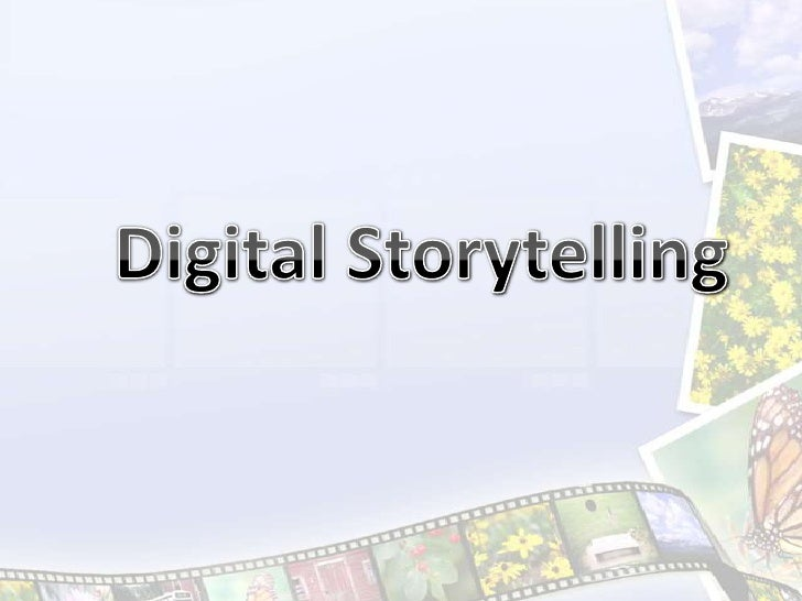Digital storytelling power point