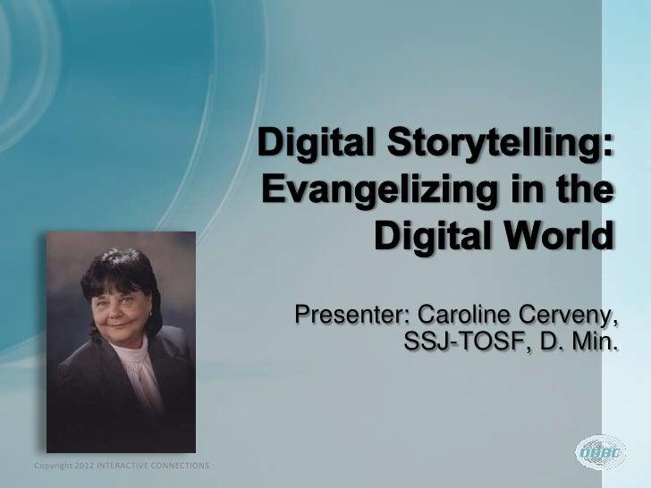 Digital Storytelling 2012