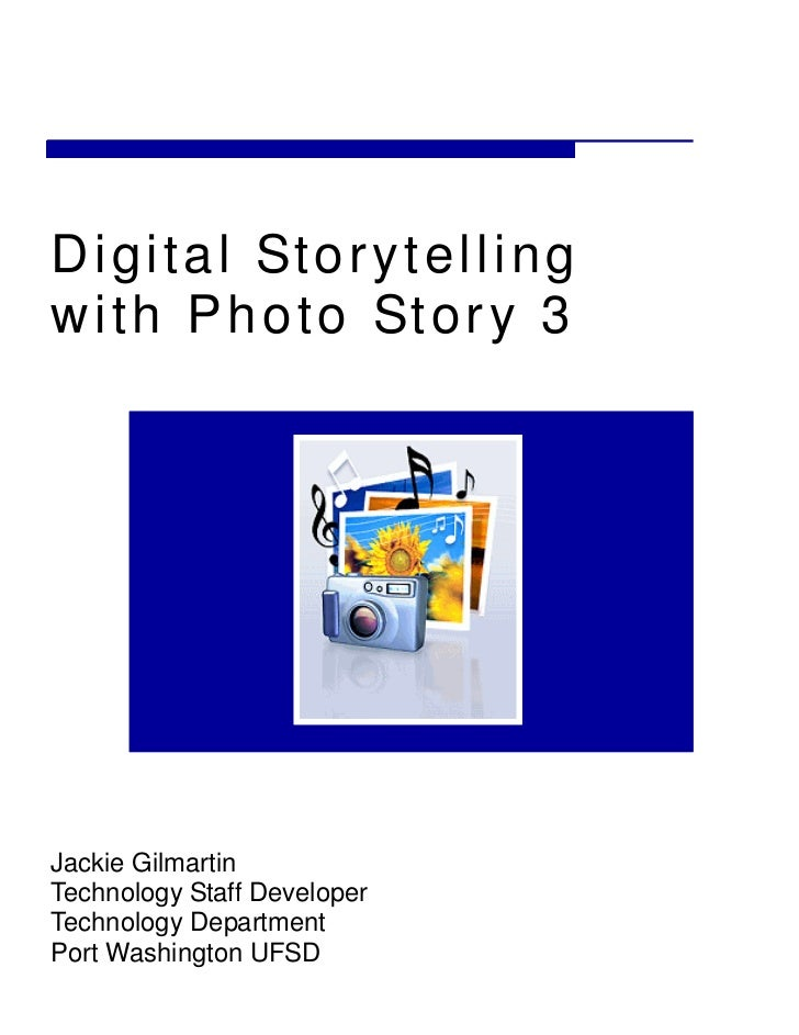 Digital storytelling with photo story 3