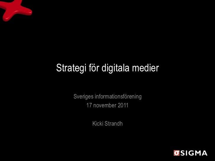 Strategier för digitala medier - Kicki Strandh